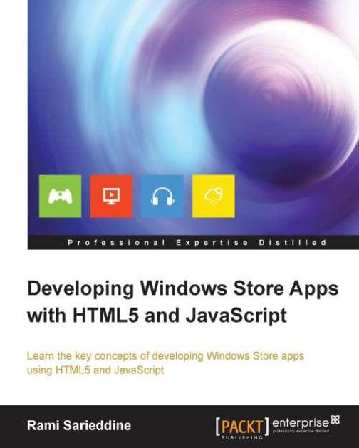 Developing Windows Store Apps with HTML5 and JavaScript