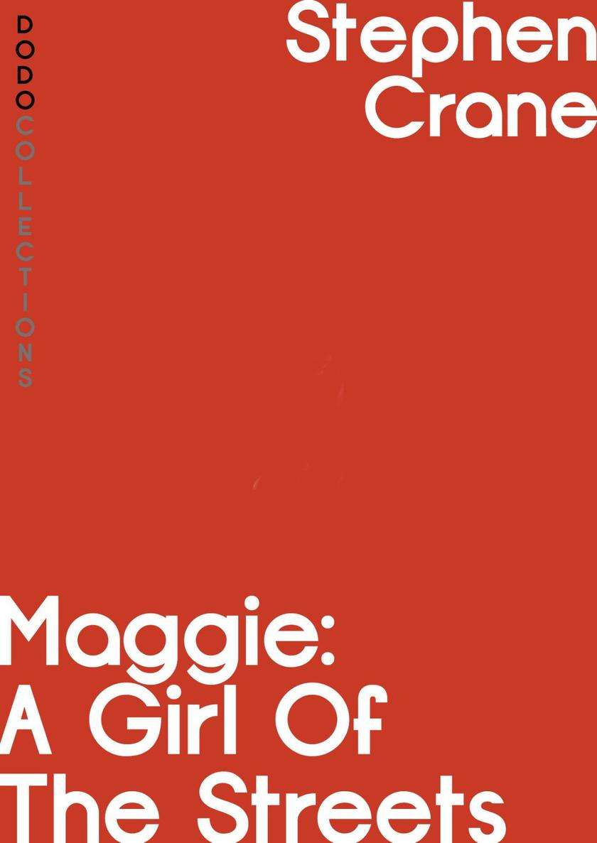 Maggie:A Girl of the Streets