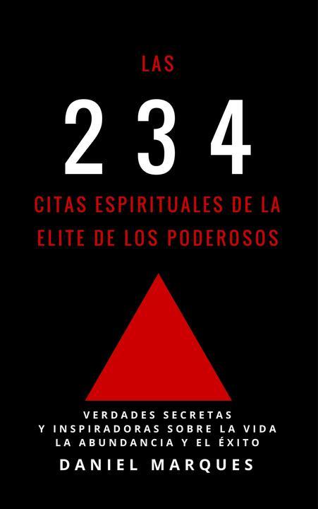 Las 234 Citas Espirituales de La Elite de Los Poderosos