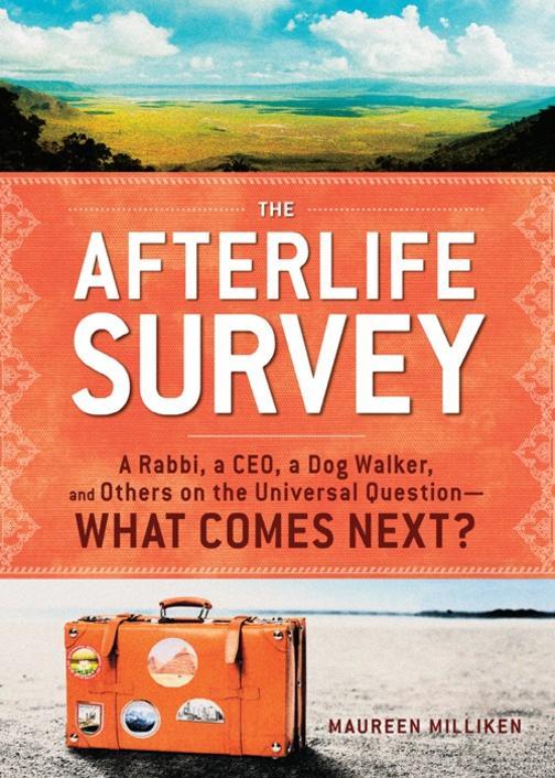 The Afterlife Survey:A Rabbi, a CEO, a Dog Walker