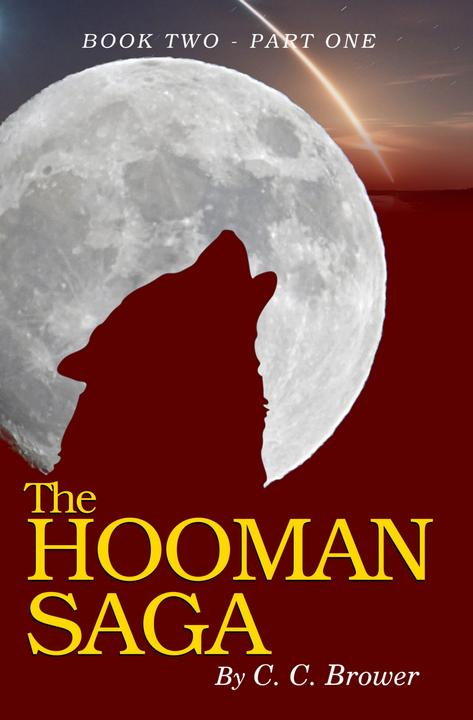 The Hooman Saga: Book 2 - Part One