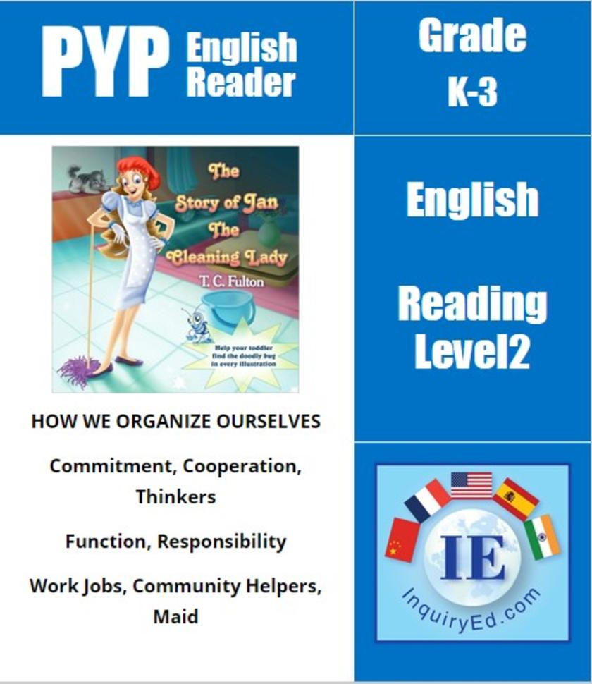 PYP: Reader- Jobs & Responsibilities The Story Of Jan the Cleaning Lady