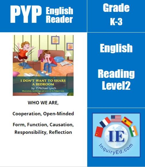 PYP: Reader-2- Sibilings, Feelings & Emotions I Don't Want to Share a Bedroom