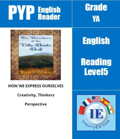 PYP: Reader-3- Old Folk Tale Retold The Adventures of the Billy Goats Gruff