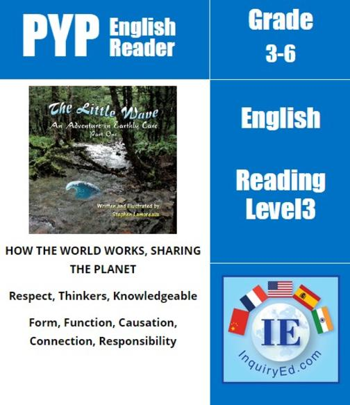 PYP: Reader-3-Non Renewable Resources The Little Wave: An Adventure in Earthly C