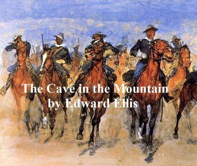 The Cave in the Mountain: A Sequel to In the Pecos Country