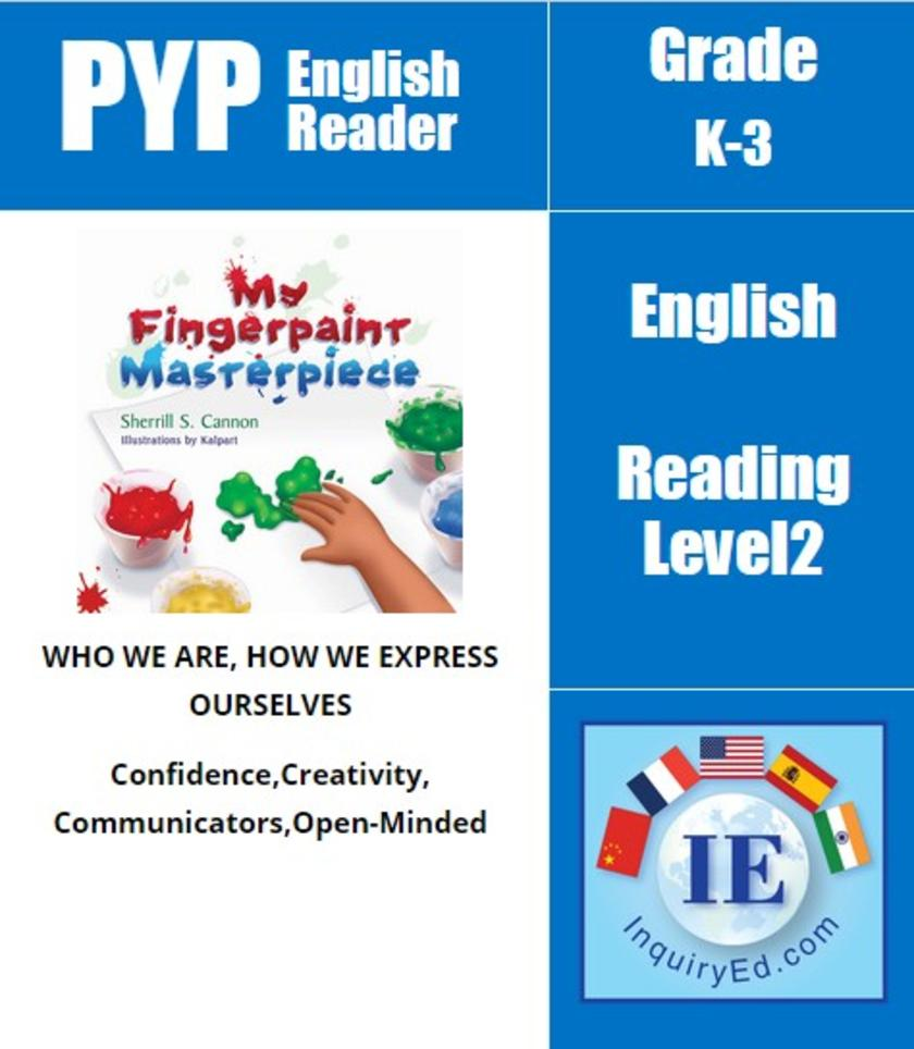 PYP: Reader-2- Painting & Self-Confidence My Fingerpaint Masterpiece