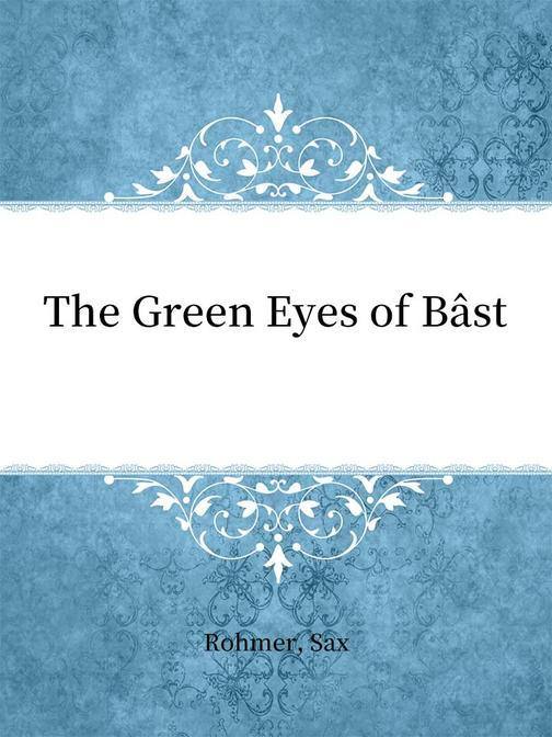 The Green Eyes of B?st
