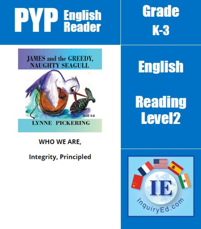 PYP: Reader-2- Animal Tale about Greedy Behavior James and the Greedy, Naughty S