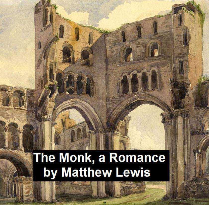 The Monk,  A Romance