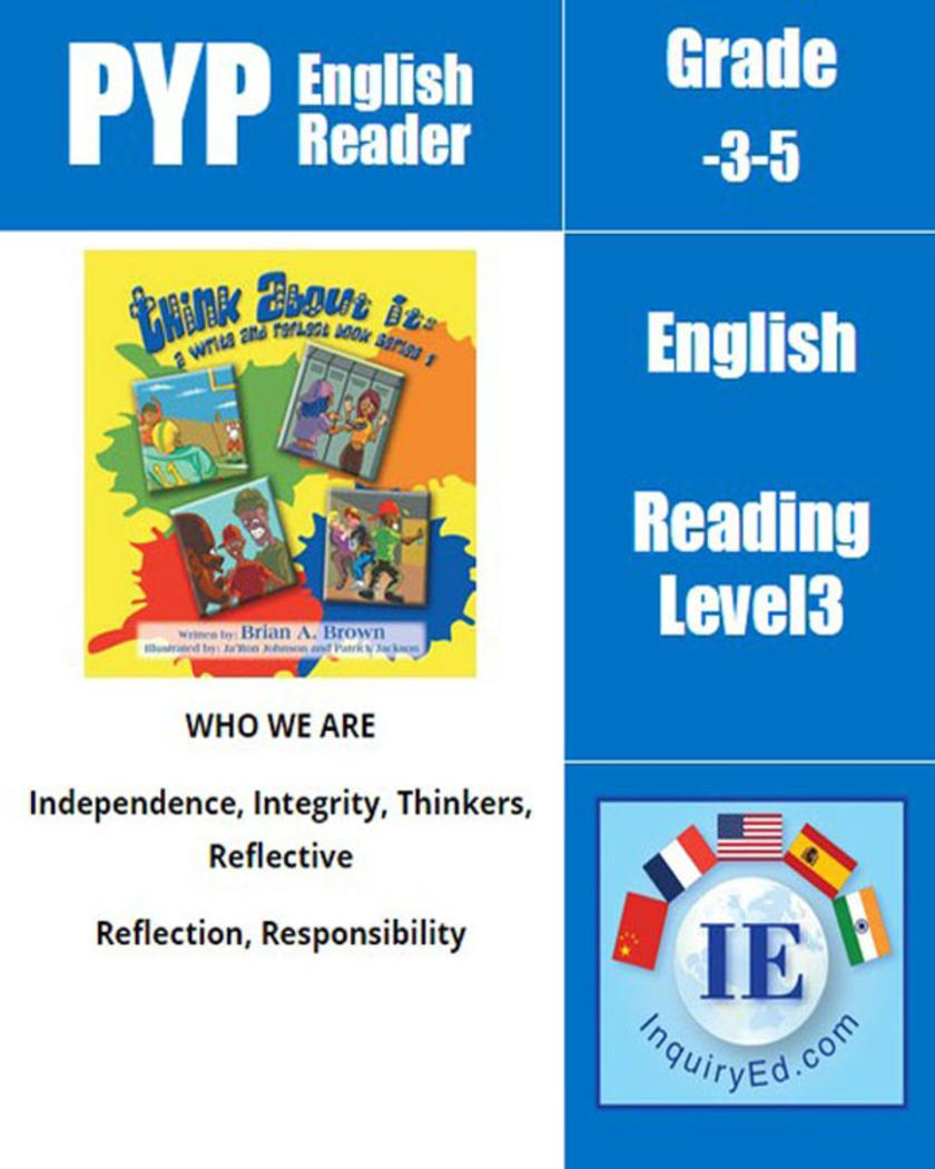 PYP: Reader-3- Peer Pressure, Reflection Think About It: A Write and Reflect Book Series 1