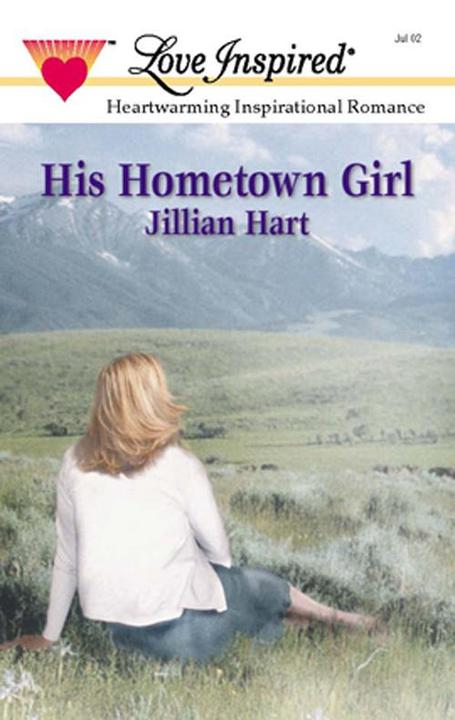His Hometown Girl (Mills & Boon Love Inspired)