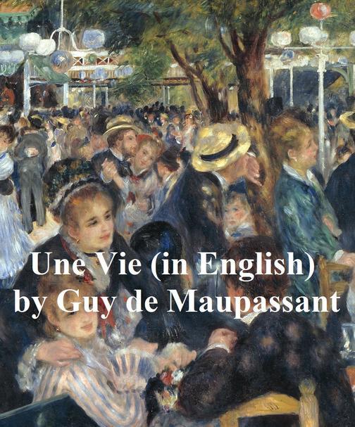 Une Vie (in English)