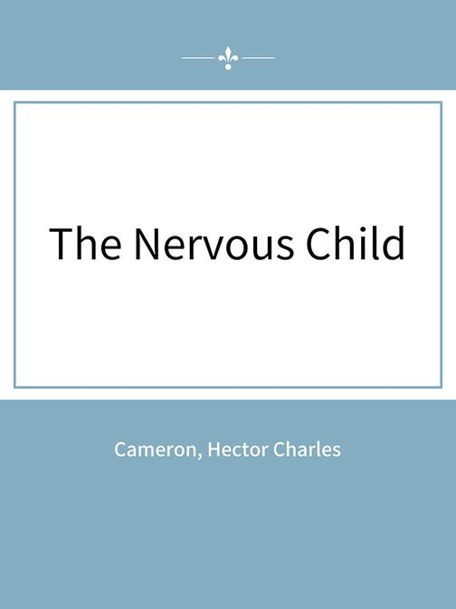 The Nervous Child