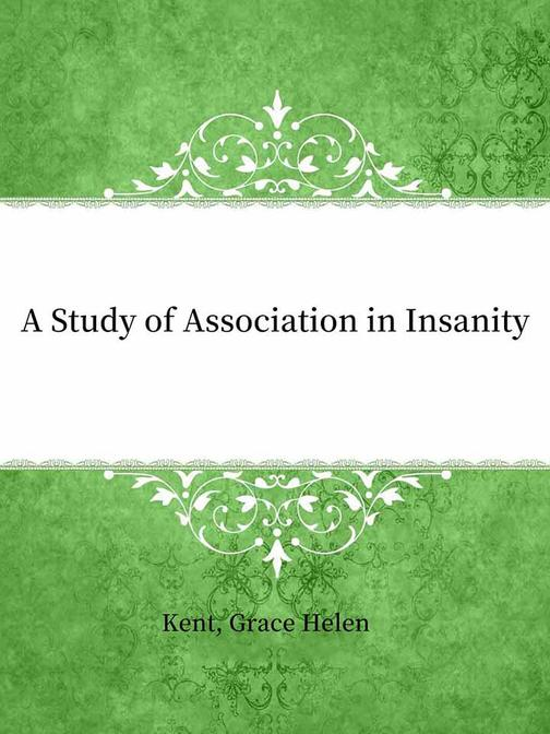 A Study of Association in Insanity