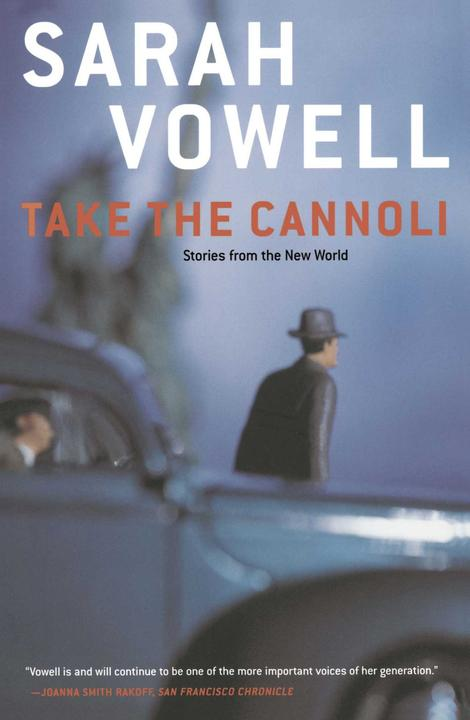 Take the Cannoli:Stories From the New World