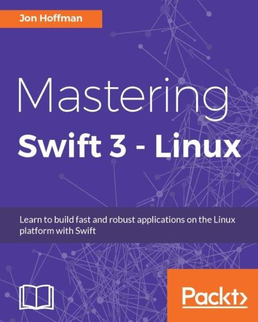 Mastering Swift 3 - Linux