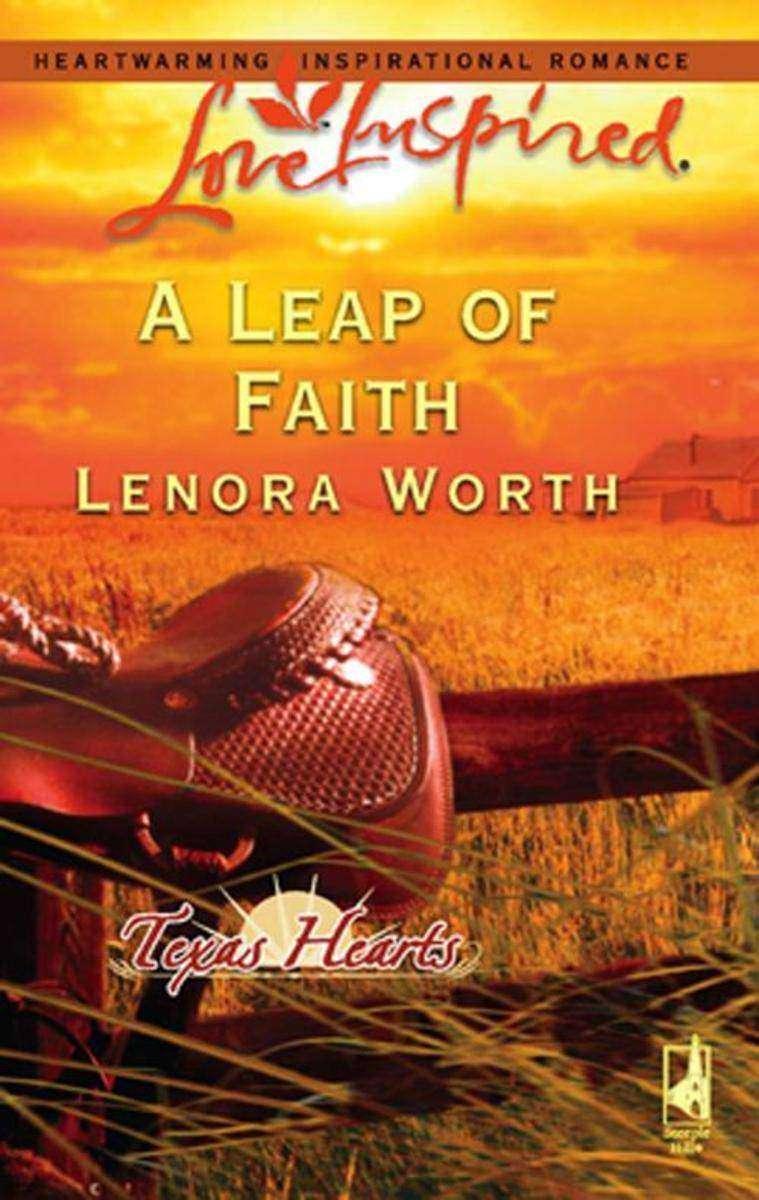 A Leap of Faith (Mills & Boon Love Inspired) (Texas Hearts, Book 3)