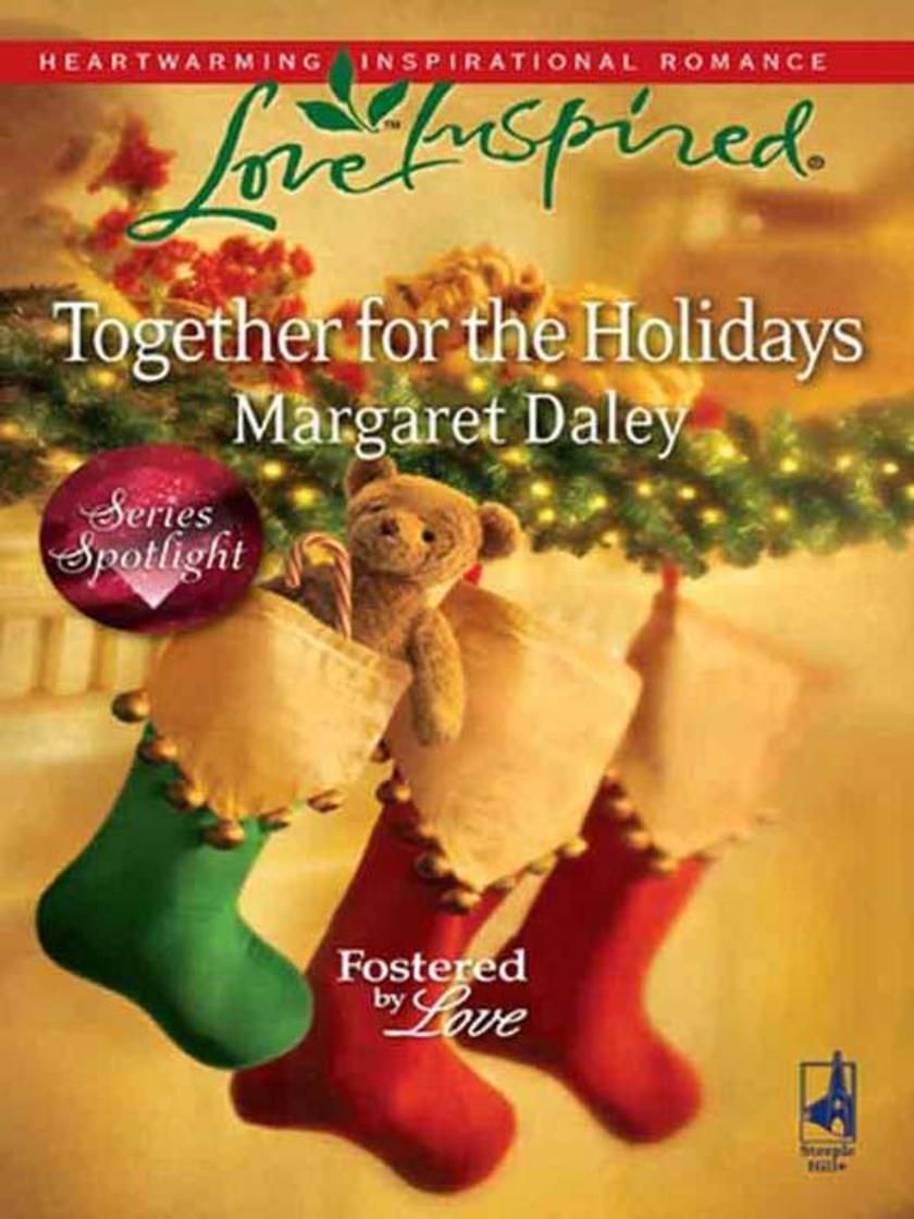 Together for the Holidays (Mills & Boon Love Inspired) (Fostered by Love, Book 5