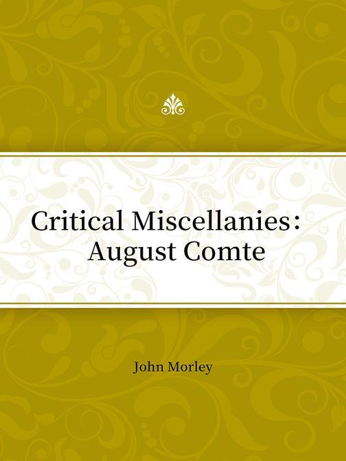 Critical Miscellanies: August Comte