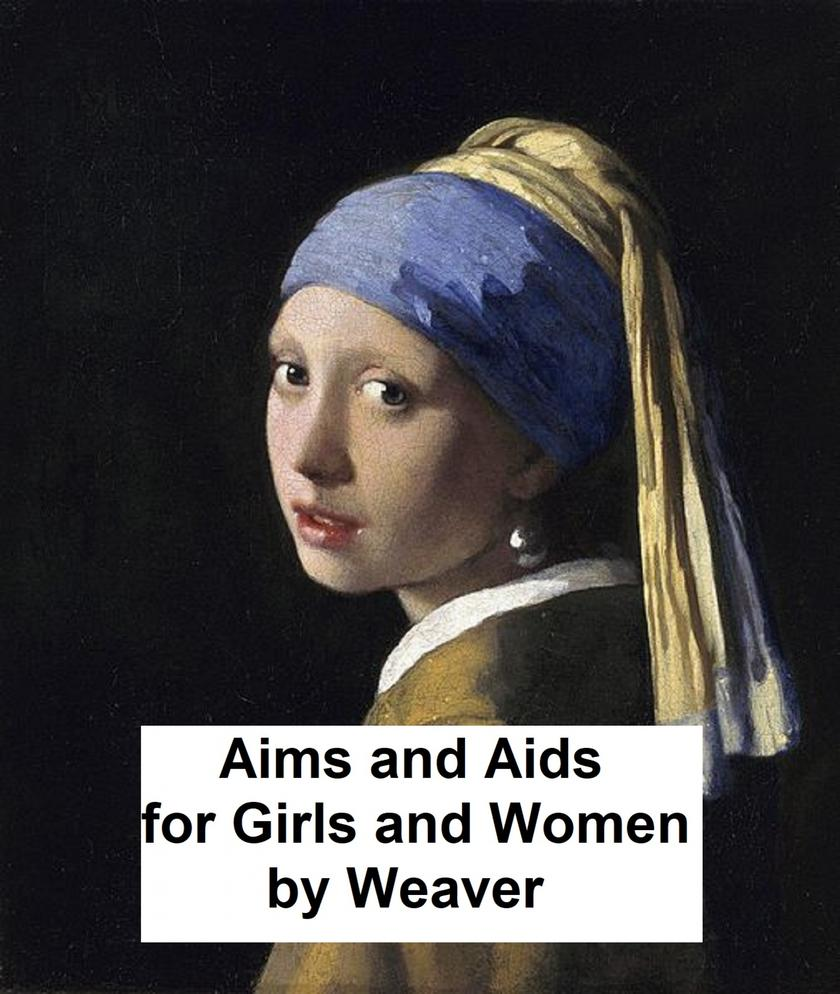 Aims and Aids for Girls and Women