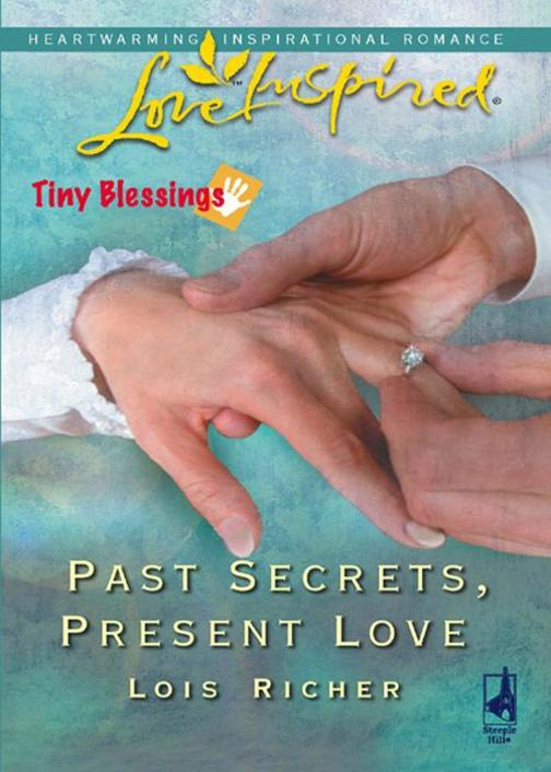 Past Secrets, Present Love (Mills & Boon Love Inspired) (Tiny Blessings, Book 6)