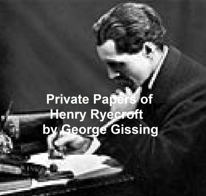 The Private Papers of Henry Reycroft