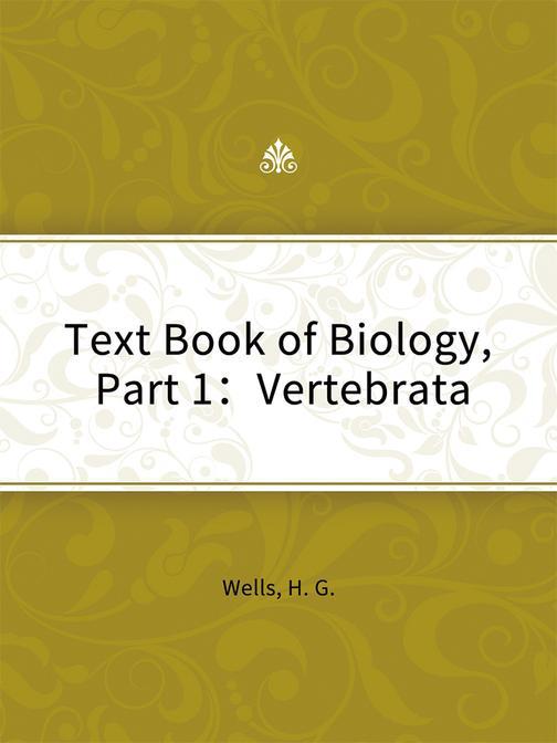 Text Book of Biology, Part 1:Vertebrata