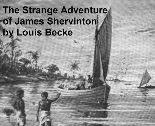 The Strange Adventure of James Shervinton