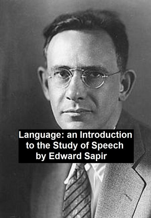 Language: an Introduction to the Study of Speech