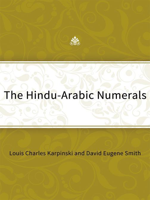 The Hindu-Arabic Numerals