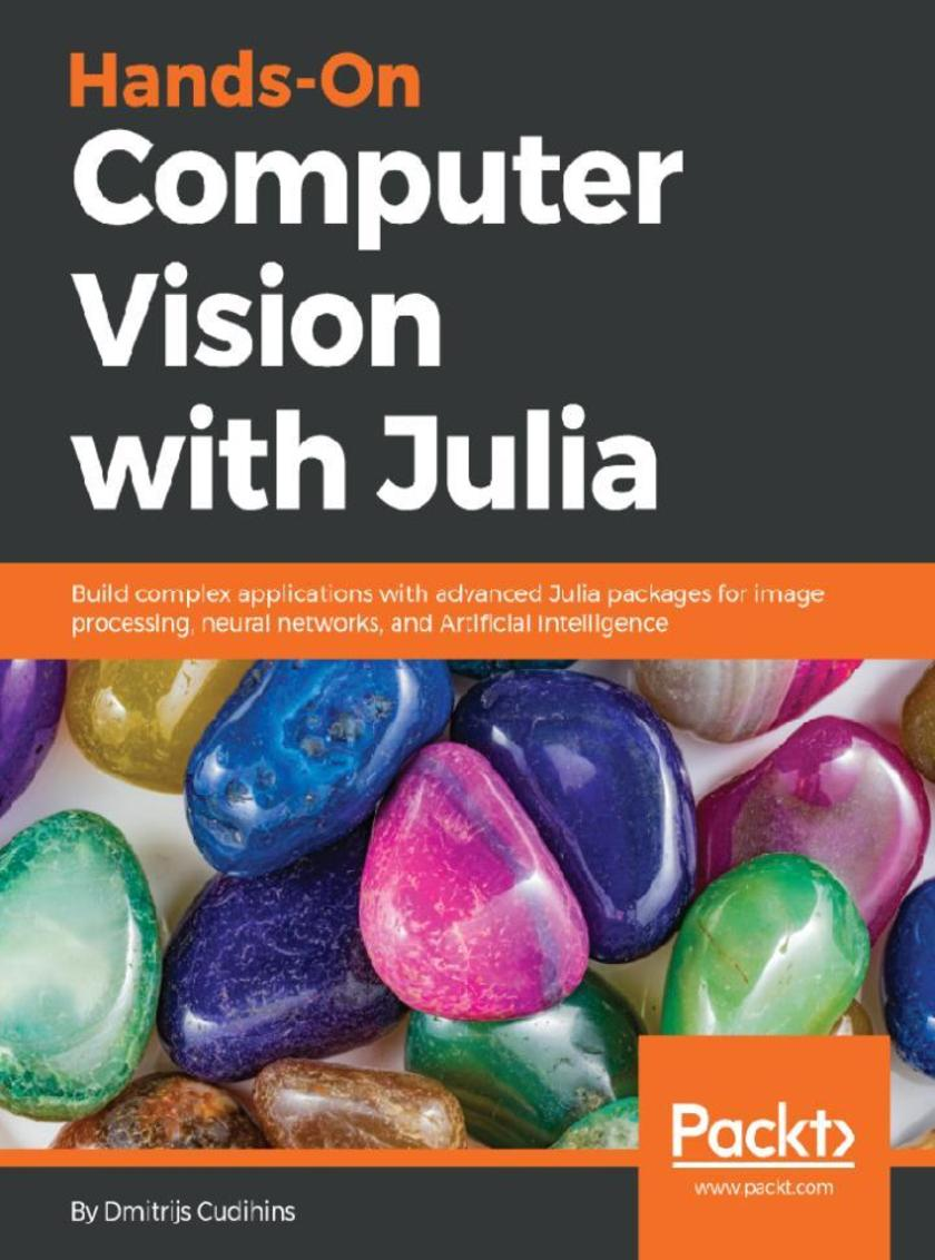 Hands-On Computer Vision with Julia