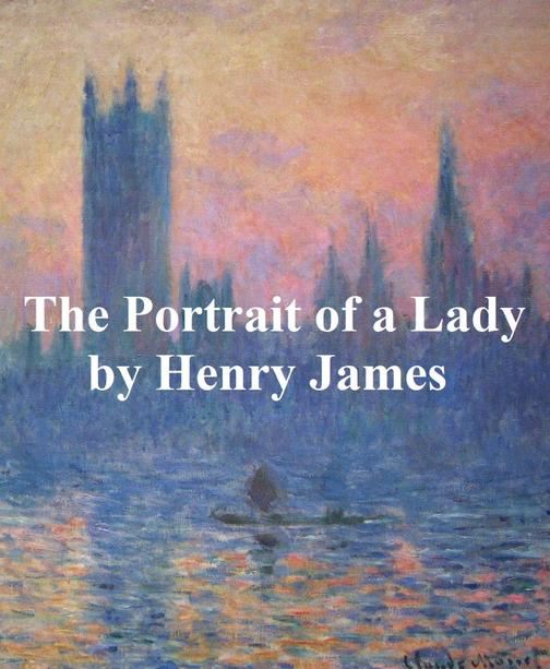 The Portrait of a Lady: both volumes