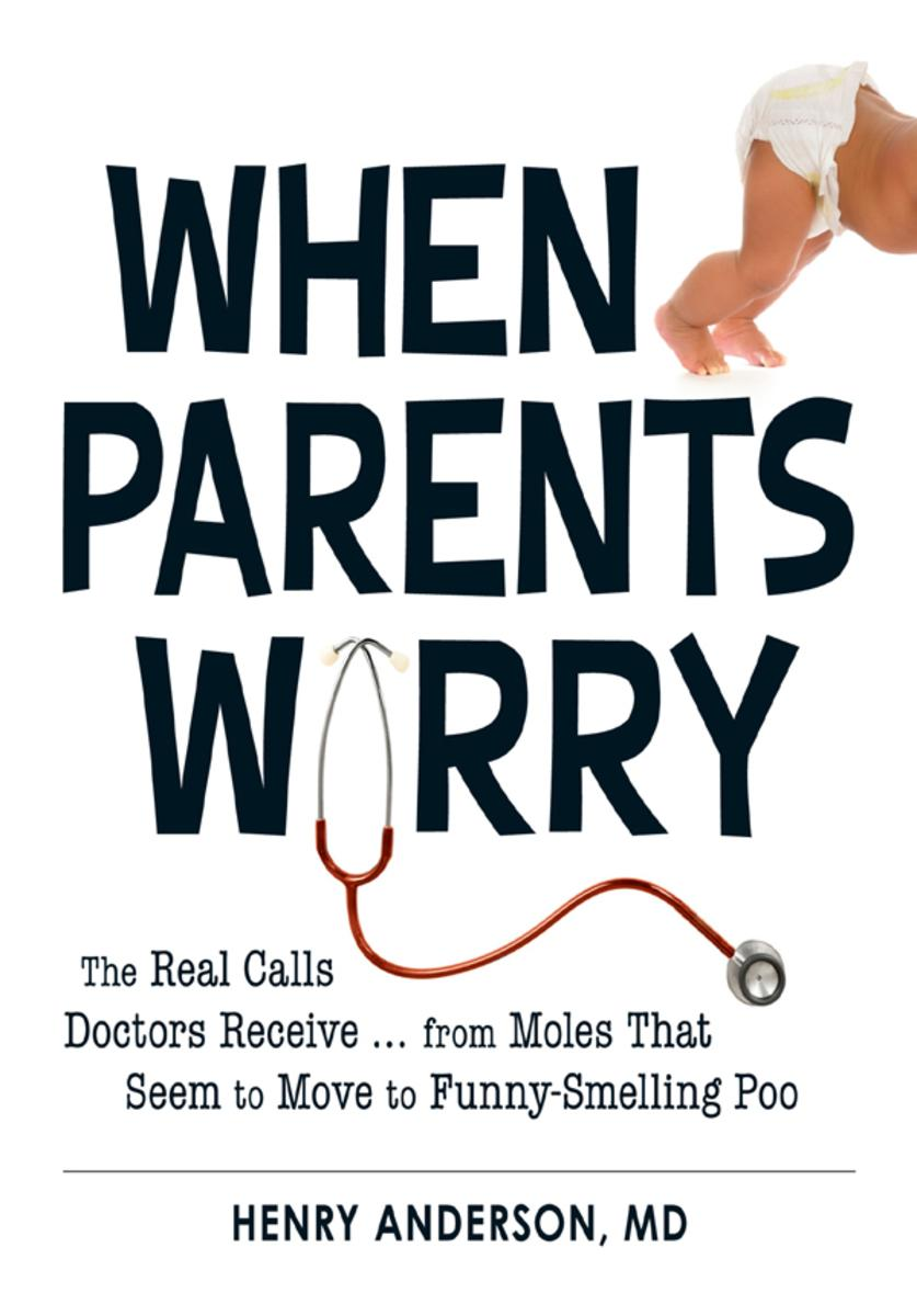 When Parents Worry:The Real Calls Doctors Receive...from Moles That Seem