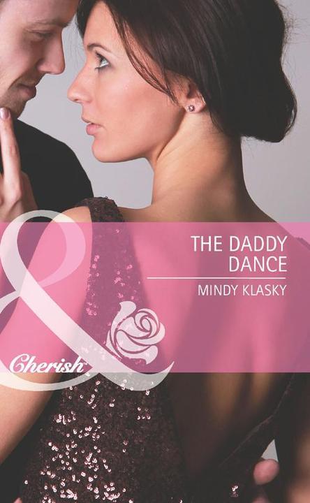 The Daddy Dance (Mills & Boon Cherish)