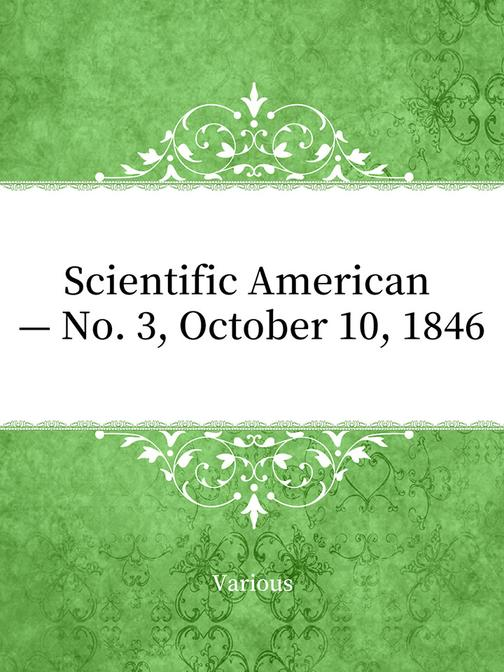 Scientific American — No. 3, October 10, 1846