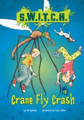 #05 Crane Fly Crash