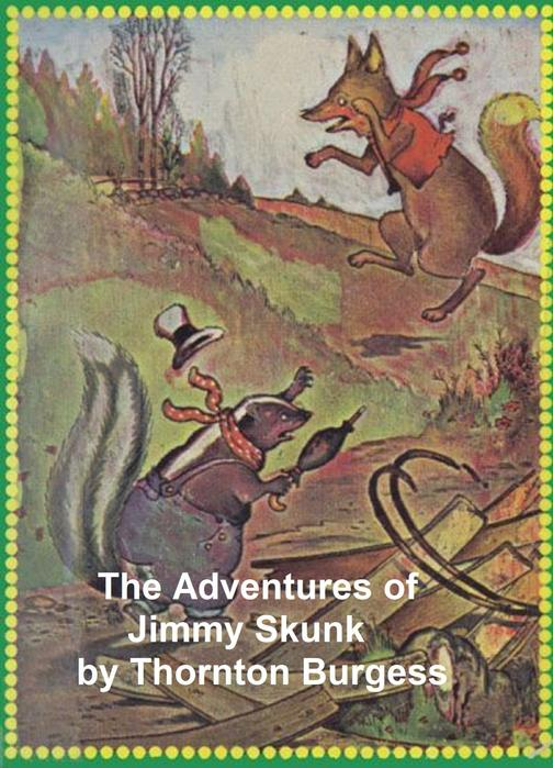 The Adventures of Jimmy Skunk, Illustrated