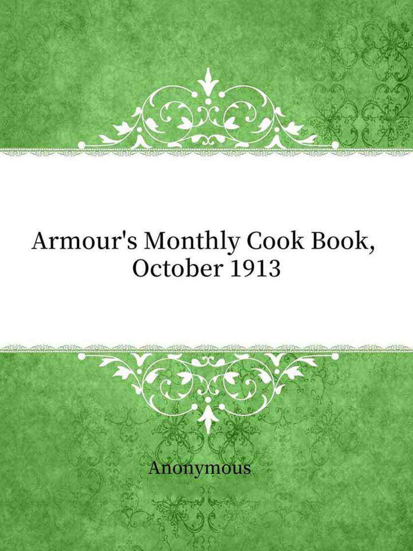 Armour's Monthly Cook Book, October 1913