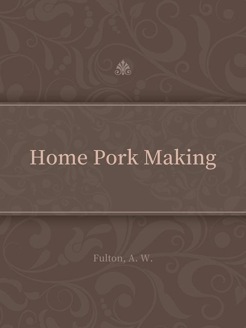 Home Pork Making