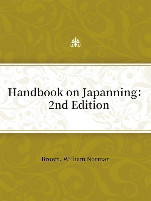 Handbook on Japanning: 2nd Edition