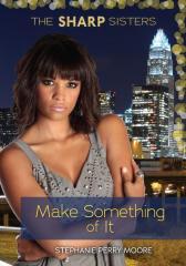 #1 Make Something of It