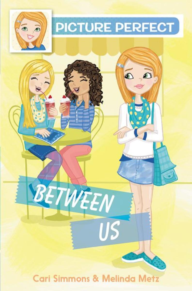 Picture Perfect #4: Between Us
