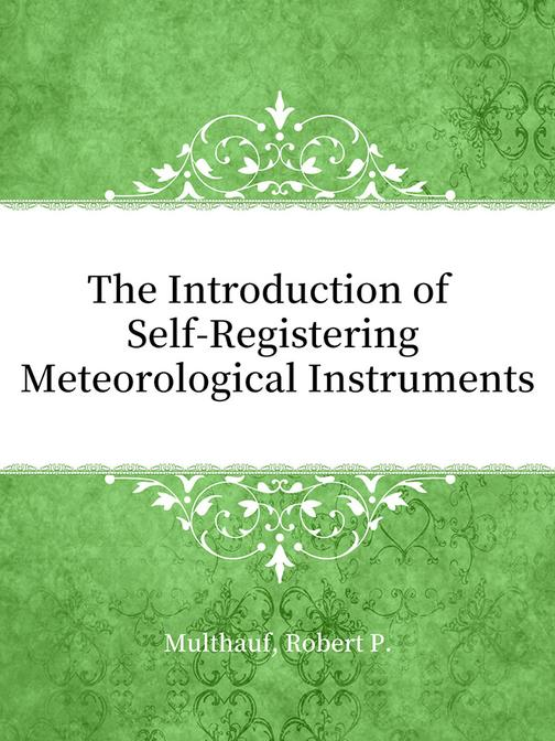The Introduction of Self-Registering Meteorological Instruments