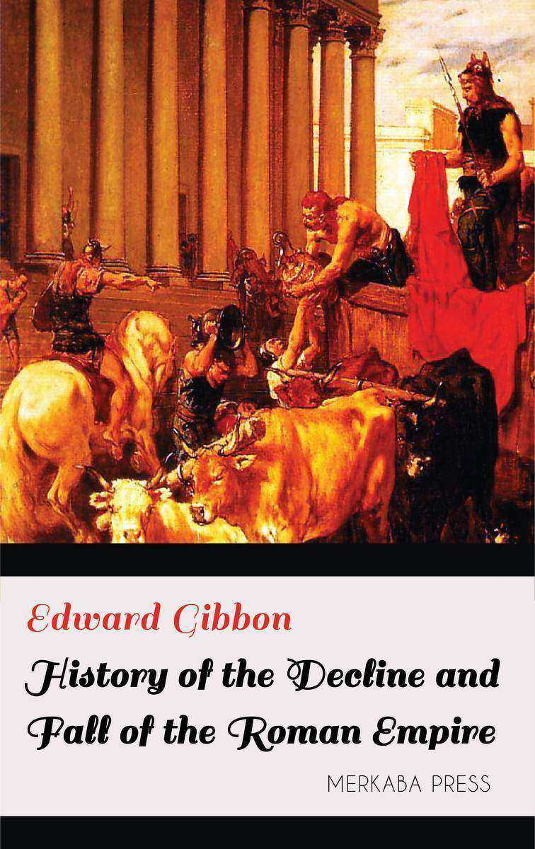 History of the Decline and Fall of the Roman Empire