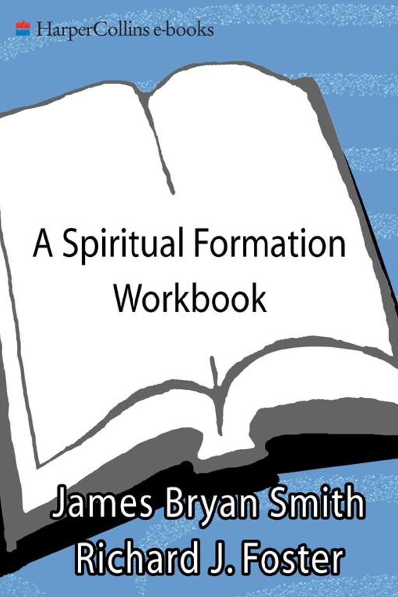 A Spiritual Formation Workbook -