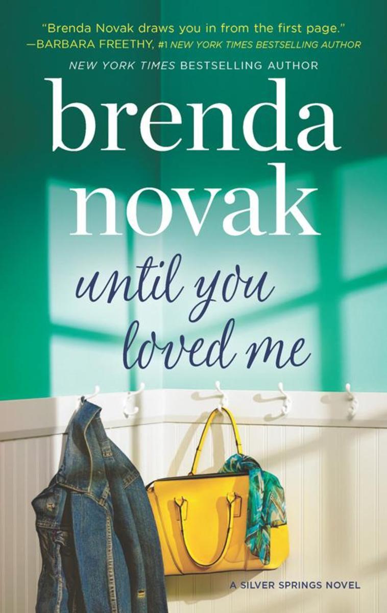 Until You Loved Me (Silver Springs, Book 3)