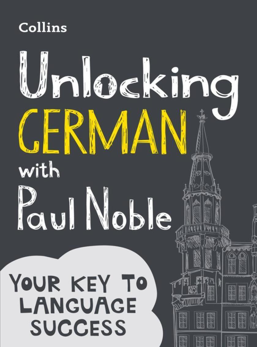 Unlocking German with Paul Noble: Your key to language success
