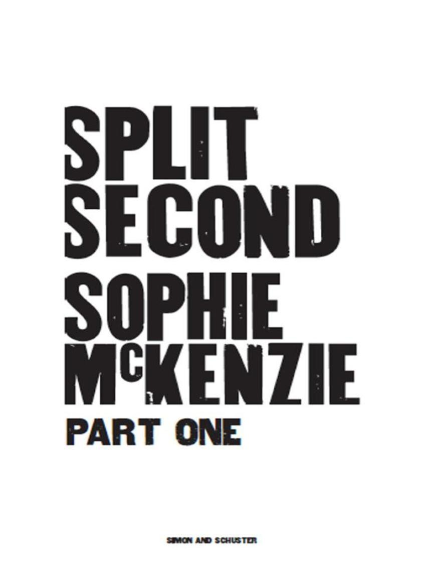 Split Second - Part 1