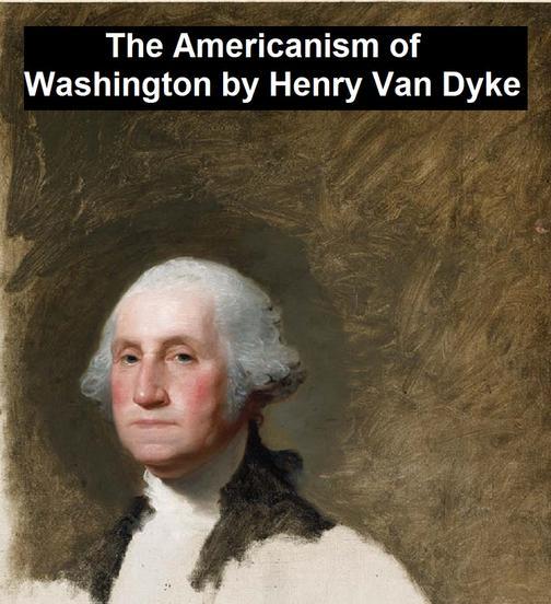 The Americanism of George Washington